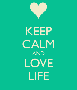 keep-calm-and-love-life-819